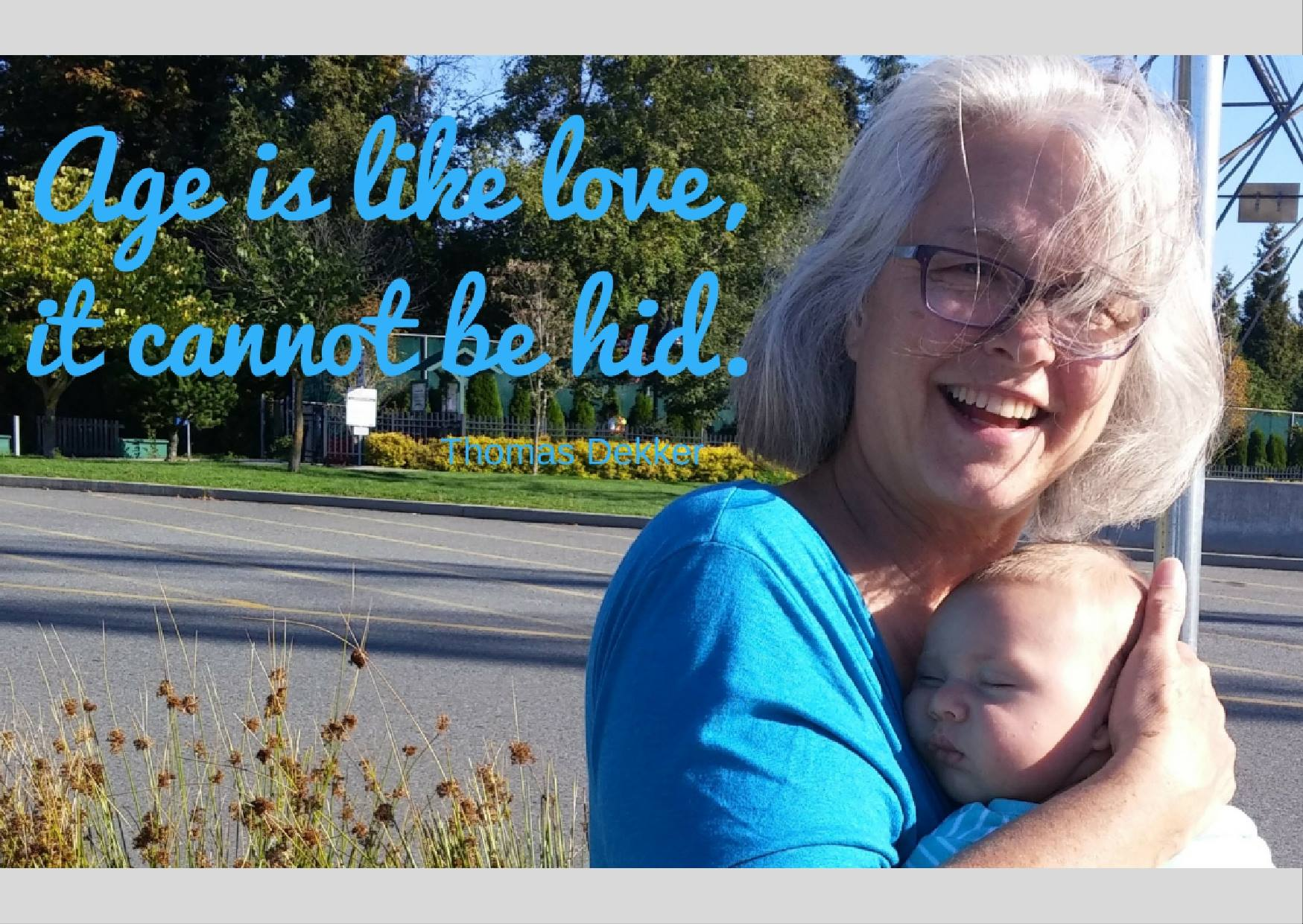 Age is like love, it cannot be hid. Gertrude Wilkes; Ottawa doula